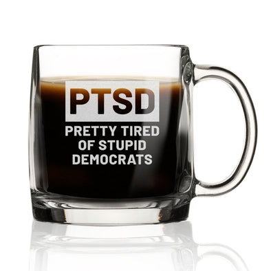 Nordic Mug - PTSD Pretty Tired of Stupid Democrats