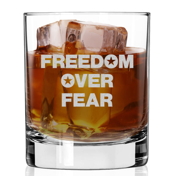 Whiskey Glass - Freedom over Fear