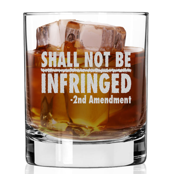 Whiskey Glass - Shall Not Be Infringed