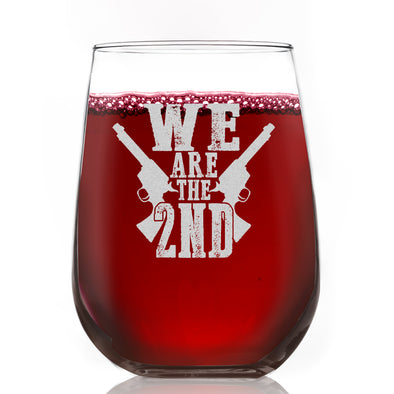 Wine Glass - We Are The 2nd
