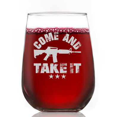 Wine Glass - Come and Take it