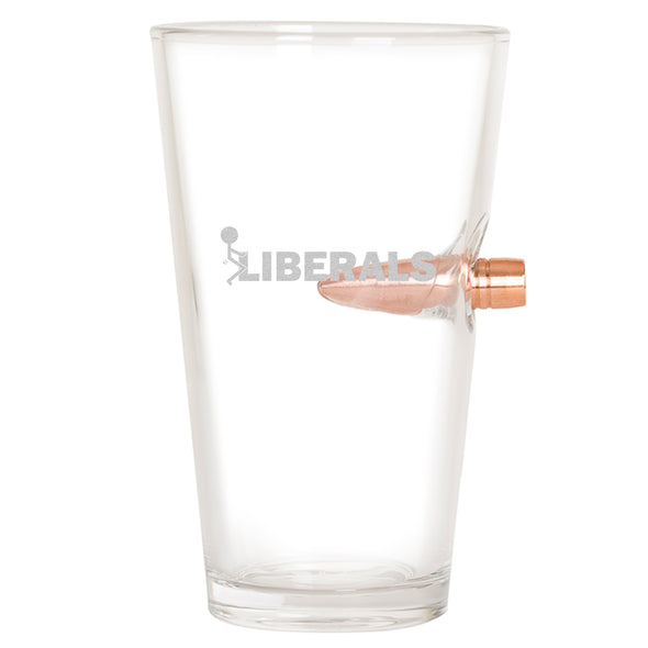 .50 Cal Bullet Pint Glass - Fuck Liberals