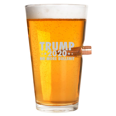 .50 Cal Bullet Pint Glass - Trump 2020 No More Bullshit