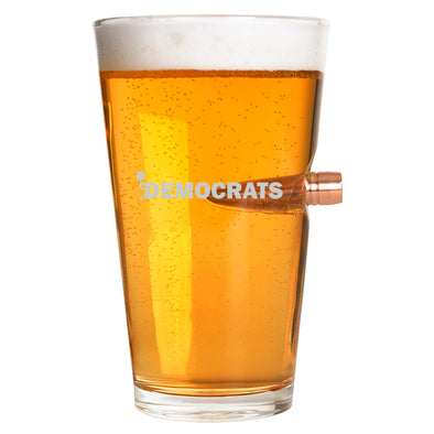 .50 Cal Bullet Pint Glass - Fuck Democrats