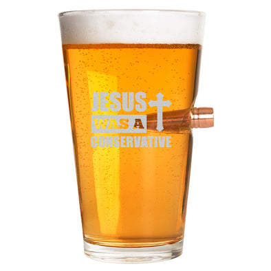 .50 Cal Bullet Pint Glass - Jesus Was A Conservative