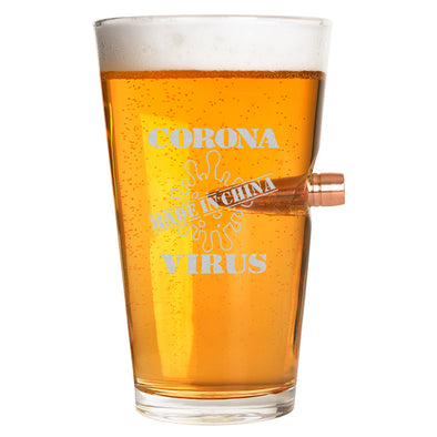 .50 Cal Bullet Pint Glass - Coronavirus - Made In China