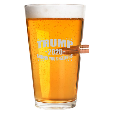 .50 Cal Bullet Pint Glass - Trump 2020 - Screw Your Feelings