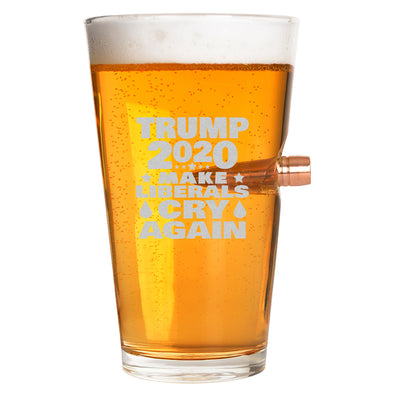 .50 Cal Bullet Pint Glass - Trump 2020 Make Liberals Cry Again