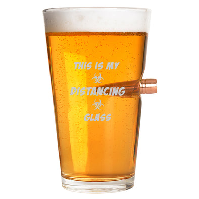 .50 Cal Bullet Pint Glass - This is My Distancing Glass