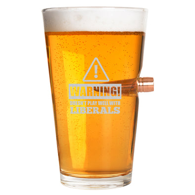 .50 Cal Bullet Pint Glass - Warning: Doesn't Play Well With Liberals