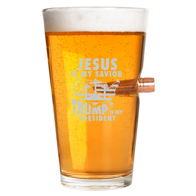 .50 Cal Bullet Pint Glass - Jesus Is My Savior Trump Is My President