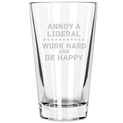 Pint Glass - Annoy A Liberal