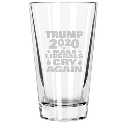 Pint Glass - Trump 2020 Make Liberals Cry Again
