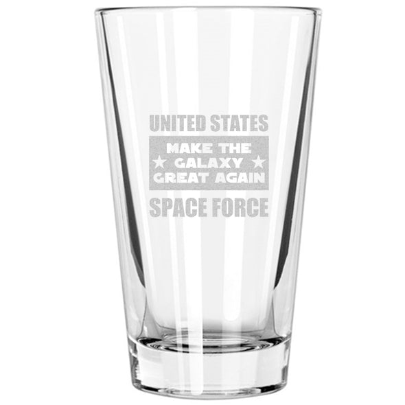 Pint Glass - United States Space Force - Make the Galaxy Great Again
