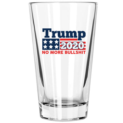 Pint Glass - Trump 2020 No more Bullshit in Color