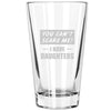Pint Glass - You Can't Scare Me I Have Daughters