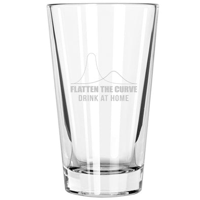 Pint Glass - Flatten the Curve Drink at Home