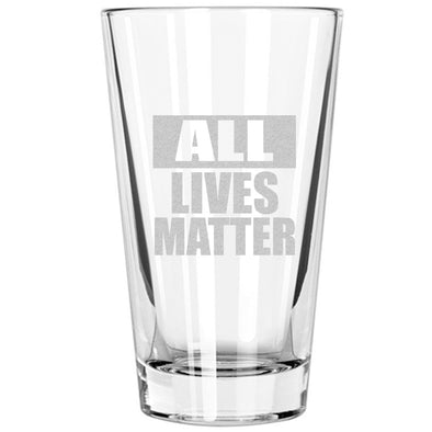 Pint Glass - All Lives Matter