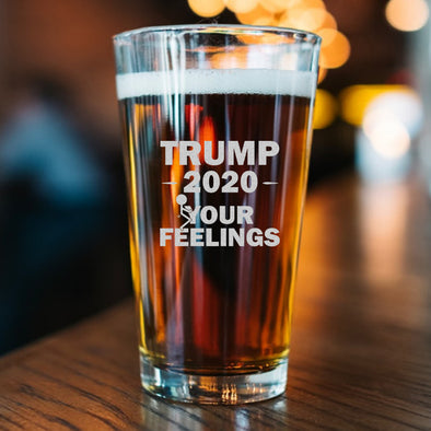 Pint Glass - Trump 2020 Stick Figure - Fuck Your Feelings Long