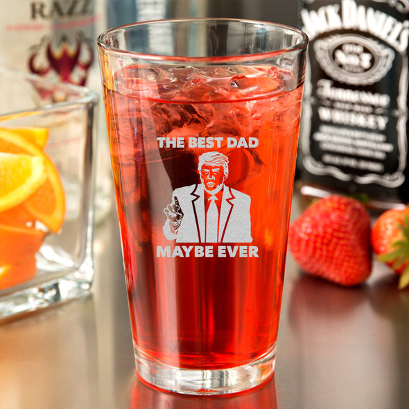 Pint Glass - The Best Dad Maybe Ever V2