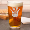 Pint Glass - We Are The 2nd