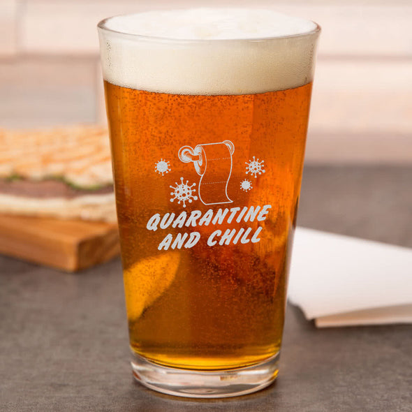 Pint Glass - Quarantine and Chill Toilet Paper