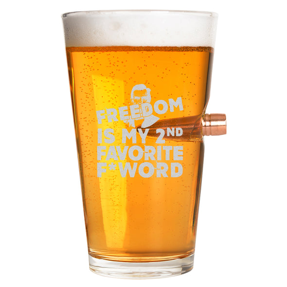 .50 Cal Bullet Pint Glass - Freedom is my 2nd Favorite F*  Word