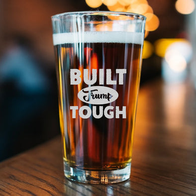 Pint Glass - Built Trump Tough
