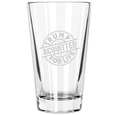 Pint Glass - Trump Acquitted for Life