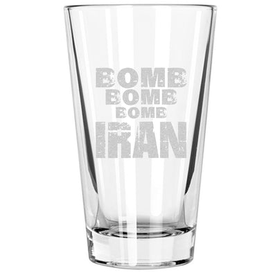Pint Glass - Bomb Bomb Bomb Iran