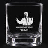 Whiskey Glass - Make Father's Day Yuge