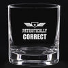 Whiskey Glass - Patriotically Correct V2