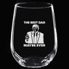Wine Glass - The Best Dad Maybe Ever V2