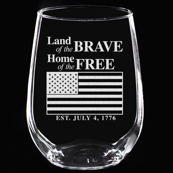 Wine Glass - Land of the Brave, Home of the Free