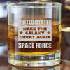 Whiskey Glass - United States Space Force - Make the Galaxy Great Again