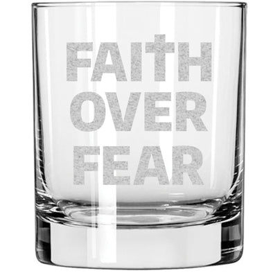 Whiskey Glass - Faith over Fear