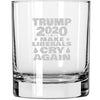 Whiskey Glass - Trump 2020 Make Liberals Cry Again