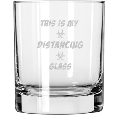 Whiskey Glass - This is My Distancing Glass