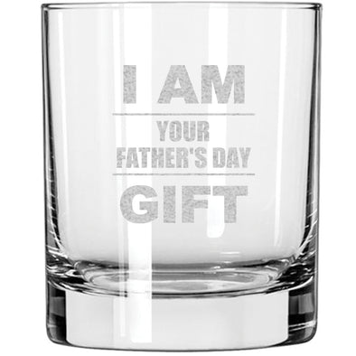Whiskey Glass - I Am Your Father's Day Gift