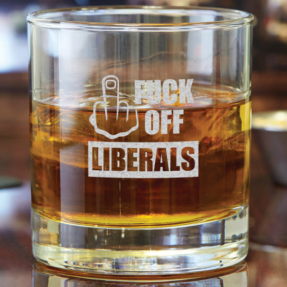 Whiskey Glass - Fuck Off Liberals