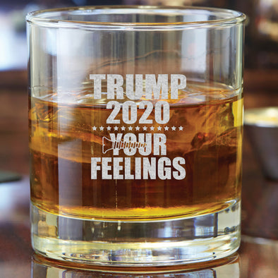 Whiskey Glass - Trump 2020 - Screw Your Feelings Figure
