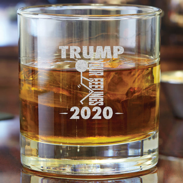 Whiskey Glass - Trump 2020 Stick Figure - Fuck Your Feelings