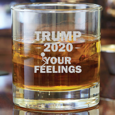 Whiskey Glass - Trump 2020 Stick Figure - Fuck Your Feelings Long