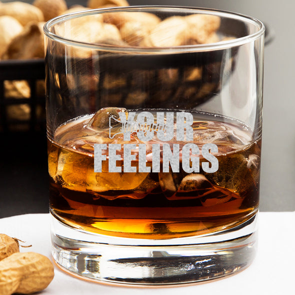 Whiskey Glass - Screw Your Feelings