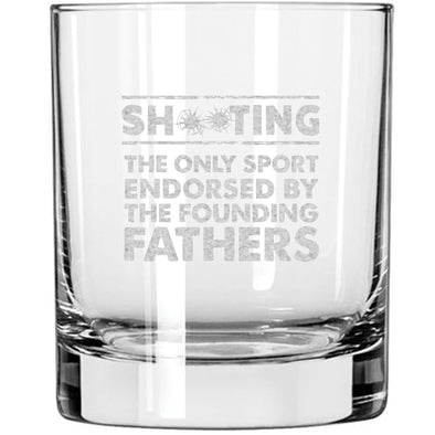 Whiskey Glass - Shooting: The Only Sport Endorsed by the Founding Fathers