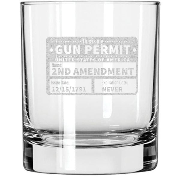 Whiskey Glass - This is my Gun Permit Set Part