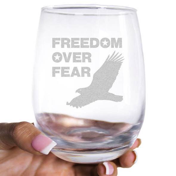 Wine Glass - Freedom over Fear – Eagle