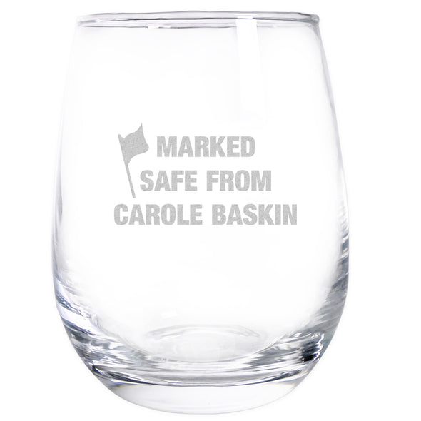 Wine Glass - Marked Safe from Carole Baskin