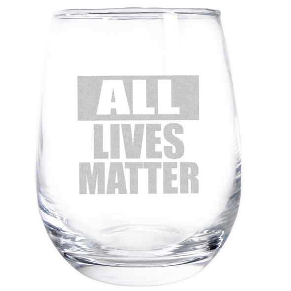 Wine Glass - All Lives Matter