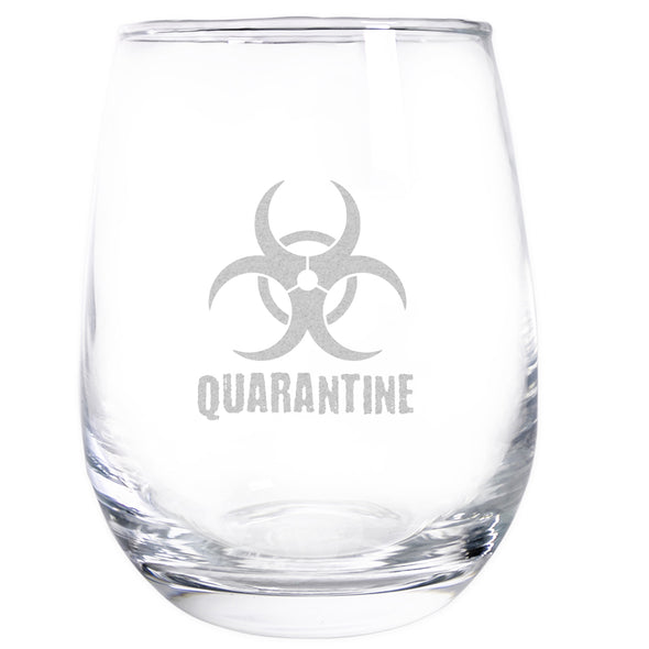 Wine Glass - Biohazard Quarantine